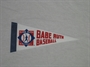 Picture of  Babe Ruth Baseball Small Pennant
